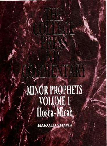 Minor Prophets, Vol. 1 (The College Press Niv Commentary. Old Testament Series) (College Press compare prices)