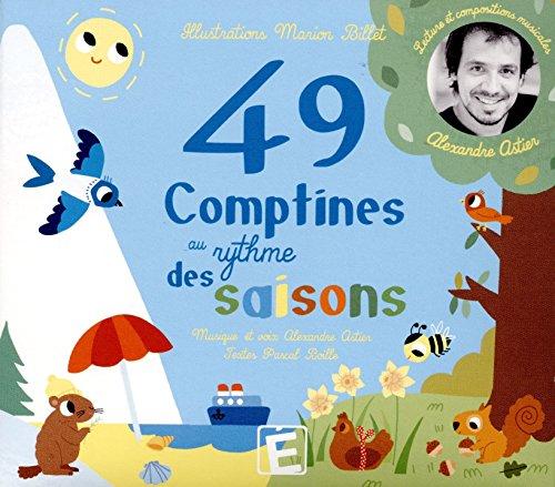 49 (quarante neuf) comptines au rythme des saisons