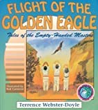 Flight of the Golden Eagle (Tales of the Empty Handed Master)