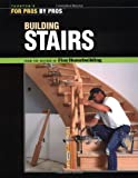 img - for Building Stairs (For Pros by Pros) book / textbook / text book