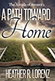 A Path Toward Home (The Annals of Avonea)