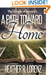 A Path Toward Home (The Annals of Avo...