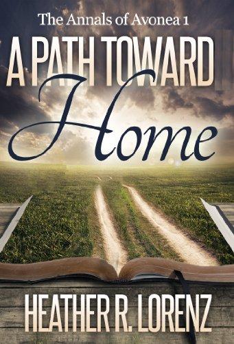 A Path Toward Home (The Annals of Avonea)