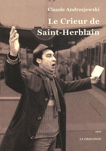 Le crieur de Saint-Herblain : récit