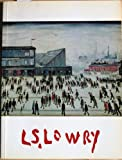 img - for A memorial exhibition of paintings & drawings by L. S. Lowry, R.A., 20th May-3rd July, 1976 book / textbook / text book