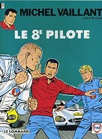 Michel Vaillant, tome 8 : Le 8e pilote par Graton