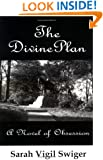 The Divine Plan: A Novel of Obsession