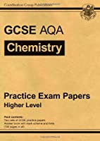 GCSE Chemistry AQA Practice Papers - Higher