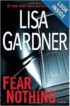 Fear Nothing (Detective D.D. Warren) - Lisa Gardner