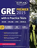 img - for GRE  Premier 2015 with 6 Practice Tests: Book + DVD + Online + Mobile (Kaplan Test Prep) book / textbook / text book