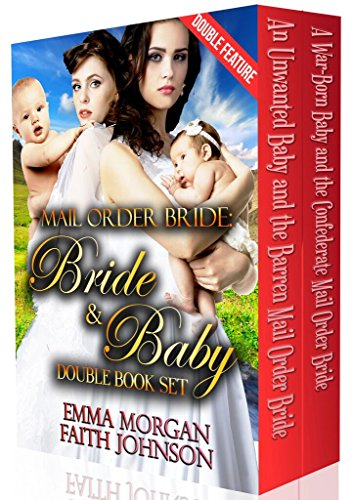 Mail Order Bride: Bride and Baby Double Book Set