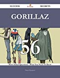 Gorillaz 56 Success Secrets - 56 Most Asked Questions On Gorillaz - What You Need To Know