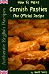 How To Make Cornish Pasties The Offic...