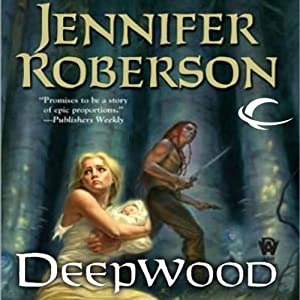 Deepwood: Karavans, Book 2 | [Jennifer Roberson]