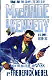 img - for Raw Law: The Complete Cases of MacBride & Kennedy Volume 1: 1928-30 book / textbook / text book