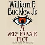 A Very Private Plot | William F. Buckley