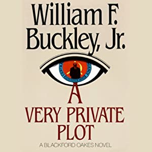 A Very Private Plot | [William F. Buckley]
