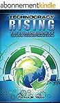 Technocracy Rising: The Trojan Horse...