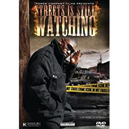 Streets Is Still Watching