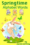 Springtime Alphabet Words (for Beginning Readers)
