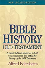 Bible History  Old Testament: New Updated Edition