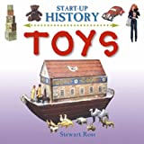 Toys (Start-up History) (0237528444) by Ross, Stewart