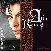 Aris Returns: A Vampire Love Story: An Infinity Diaries Novel | [Devin Morgan]