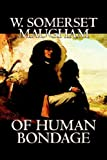 Of Human Bondage (1598184199) by W. Somerset Maugham