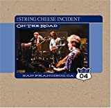 echange, troc String Cheese Incident - July 21 2004 San Francisco Ca: On the Road