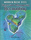 Financial and Managerial Accounting (Financial & Managerial Accounting) (0324025408) by Warren, Carl S.