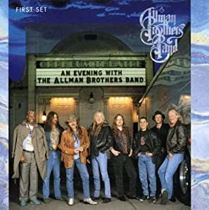 An Evening With The Allman Brothers Band - First Set