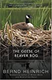 The Geese of Beaver Bog (0060957387) by Heinrich, Bernd