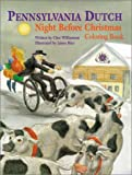 Pennsylvania Dutch Night Before Christmas Coloring Book (1589800575) by Williamson, Chet
