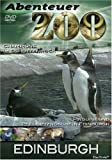 Abenteuer Zoo - Edinburgh [DVD]