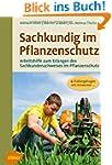 Sachkundig im Pflanzenschutz: Arbeits...