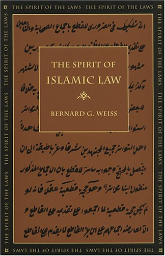 The Spirit of Islamic Law (The Spirit of the Laws)