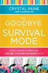 Say Goodbye to Survival Mode: 9 Simpl...