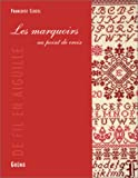 echange, troc Françoise Clozel - Les Marquoirs au point de croix