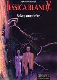 Jessica Blandy, tome 9 : Satan, mon frère par Denauw