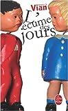 L Ecume Des Jours (Ldp Litterature) (French Edition)