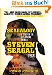 Seagalogy: The Ass-Kicking Films of S...