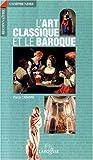 echange, troc Cabanne - L'art classique et le baroque