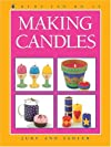 Making Candles (Kids Can Do It)