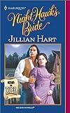 Night Hawk's Bride (Harlequin Historical Western #558; Return to Tyler) (0373291582) by Hart, Jillian