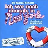 Die Musical-Komödie: Ich war noch niemals in New York