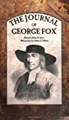Journal [of] George Fox (Everyman's library, ed. by Ernest Rhys.  Biography. [no. 754])