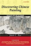 img - for Discovering Chinese Painting: Dialogues with Art Historians book / textbook / text book