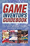 img - for The Game Inventor's Guidebook book / textbook / text book