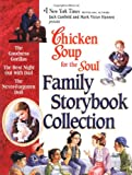 img - for Chicken Soup for the Soul Family Storybook Collection book / textbook / text book