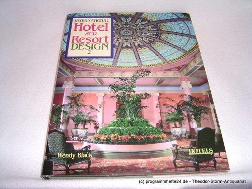 International Hotel and Resort Design - 2, Wendy Black